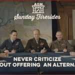 Sunday Firesides: Never Criticize Without Offering an Alternative