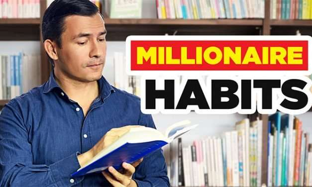 9 MILLIONAIRE Habits That Drastically Improved My Life