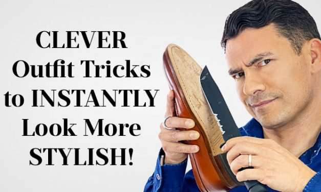11 CLEVER Style Hacks for Men | Outfit Tricks to INSTANTLY Look Better
