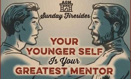 Sunday Firesides: Your Younger Self Is Your Greatest Mentor