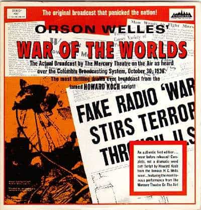 Radio broadcast about war of the worlds by Orson Welles.