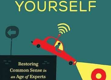 Podcast #649: Thinking for Yourself in an Age of Outsourced Expertise