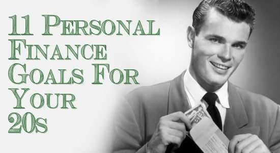 11 Personal Finance Goals for Your 20s