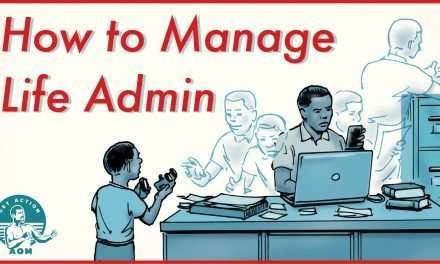 How to Better Manage Your Life Admin