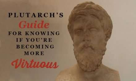 Plutarch's 13 Signs for Gauging Your Growth in Character