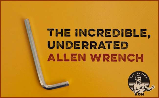The Incredible, Underrated Allen Wrench