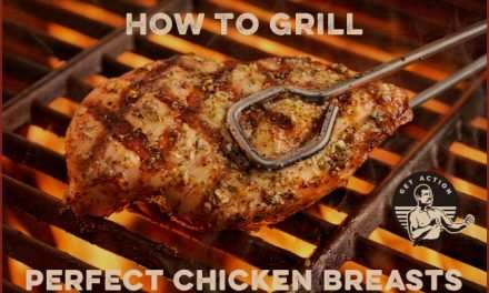 How to Grill Perfect Chicken Breasts