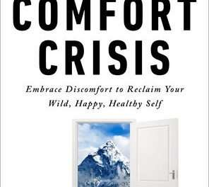 Podcast #708: Overcoming the Comfort Crisis