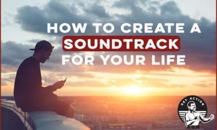 How to Create a Soundtrack for Your Life