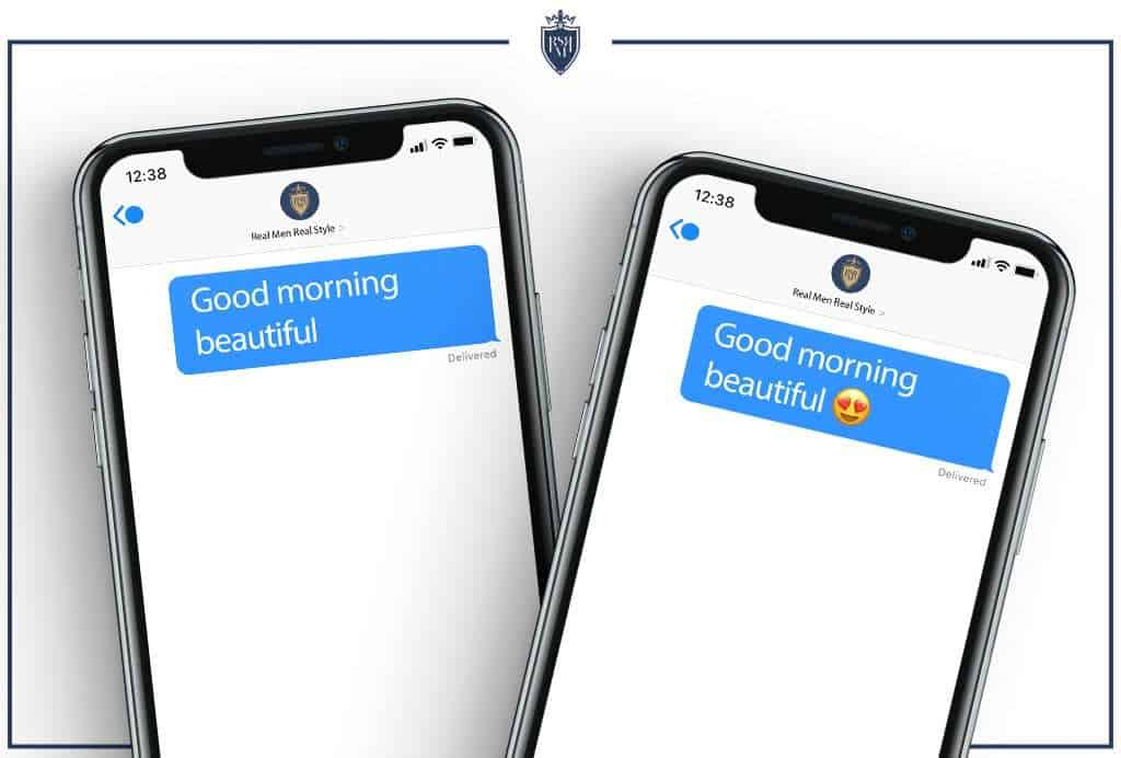 """texting """"good morning beautiful"""" with and without emojis"""