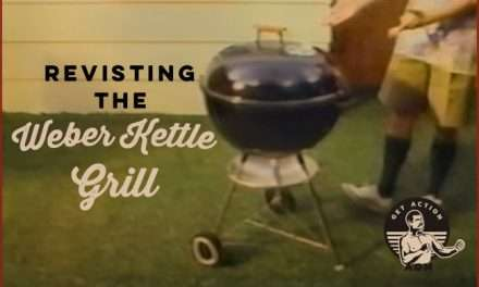 Revisiting the Classic Weber Kettle Grill