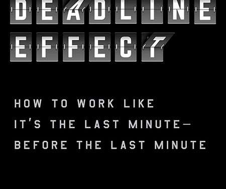 Podcast #738: Improve Your Productivity With the Power of Deadlines