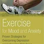 Podcast #741: The Exercise Prescription for Depression and Anxiety