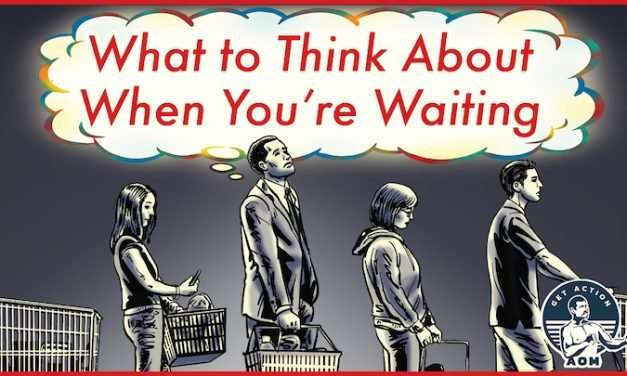 9 Things to Think About When You're Waiting