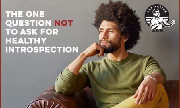 The One Question NOT to Ask for Healthy Introspection (And What to Ask Instead)