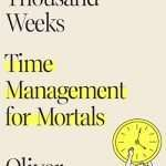 Podcast #748: Time Management for Mortals